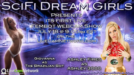 SciFiDreamGirls Launches Live FemBot Shows This Week!